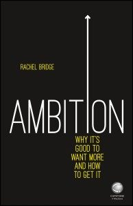 Ambition by Rachel Bridge