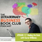 Episode 17 - Finding the Hook with Karen Williams
