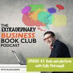 Episode 43 - Platform and book with Kelly Pietrangeli