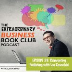 Episode 59 - Reinventing Publishing with Lou Rosenfeld