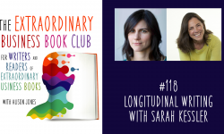 Episode 118 - Longitudinal writing with Sarah Kessler