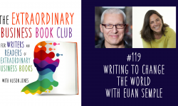Episode 119 - Writing to change the world with Euan Semple