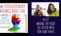 Episode 137 - Making the Boat Go Faster with Ben Hunt-Davis
