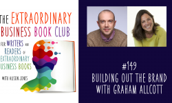 Episode 149 - Building out the brand with Graham Allcott