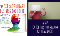 Episode 187 - 10 top tips for reading business books