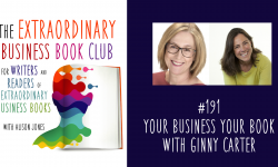 Episode 191 - Your Business, Your Book with Ginny Carter