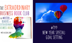 Episode 199 - New Year Special: Goal Setting