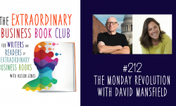 Episode 212 - The Monday Revolution with David Mansfield
