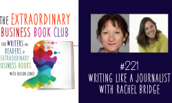 Episode 221 - Writing like a journalist with Rachel Bridge