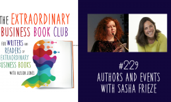 Episode 229 - Authors and events with Sasha Frieze