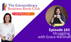 Episode 265 - Struggling with Grace Marshall