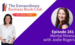 Episode 281 - Mental fitness with Jodie Rogers
