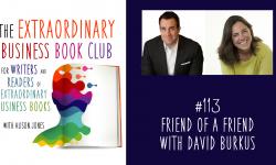 Episode 113 - Friend of a Friend with David Burkus