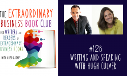 Episode 128 - Writing and speaking with Hugh Culver