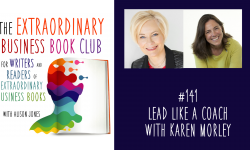 Episode 141 - Lead Like a Coach with Karen Morley