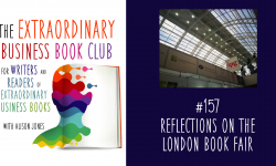Episode 157 - Reflections on the London Book Fair