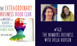 Episode 168 - The Numbers Business with Della Hudson