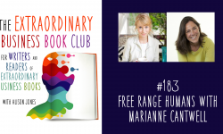 Episode 183 - Free Range Humans with Marianne Cantwell