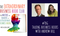 Episode 186 - Talking Business Books with Andrew Hill