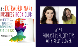 Episode 189 - Podcast publicity tips with Kelly Glover