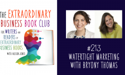 Episode 213 - Watertight Marketing with Bryony Thomas