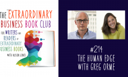 Episode 214 - The Human Edge with Greg Orme