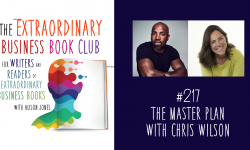 Episode 217 - The Master Plan with Chris Wilson