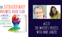 Episode 231 - The Writer's Process with Anne Janzer