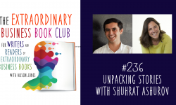 Episode 236 - Unpacking stories with Shuhrat Ashurov