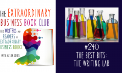 Episode 240 - The Best Bits: The Writing Lab