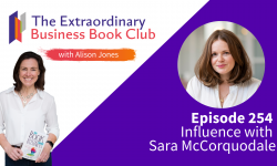 Episode 254 - Influence with Sara McCorquodale