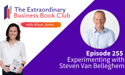 Episode 255 - Experimenting with Steven Van Belleghem