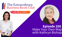 Episode 256 - Make Your Own Map with Kathryn Bishop