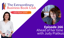 Episode 266 - Ahead of her time with Judy Piatkus