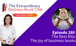 Episode 280 - The Best Bits: The joy of business books